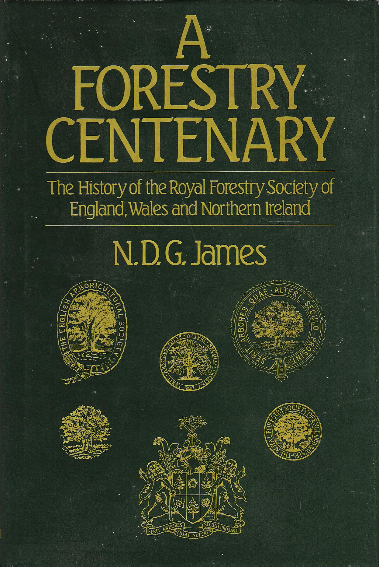 Image for A Forestry Centenary: The History of the Royal Forestry Society of England, Wales and Northern Ireland.