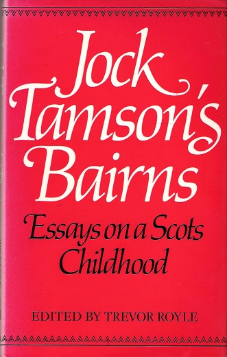 Image for Jock Tamson's Bairns: Essays on a Scots Childhood.