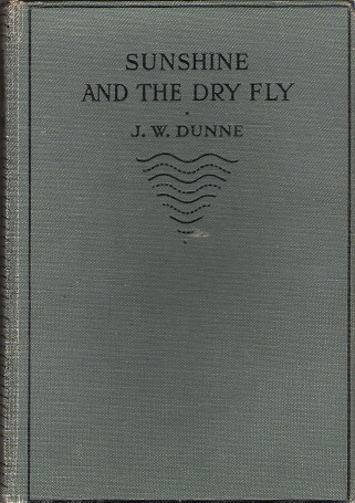 Image for Sunshine and the Dry Fly.