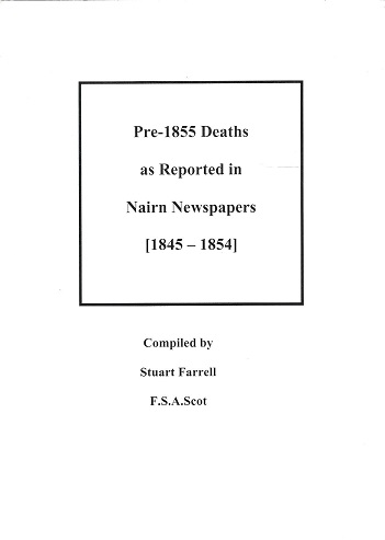 Image for Pre-1855 Deaths as Reported in Nairn Newspapers [1845-1854].