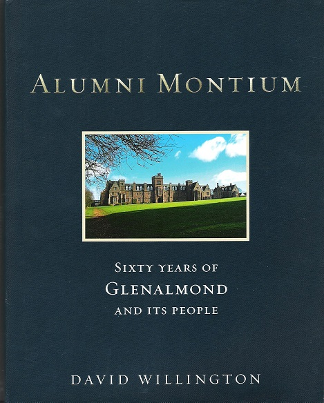Image for Alumni Montium: Sixty Years of Glenalmond and its People.