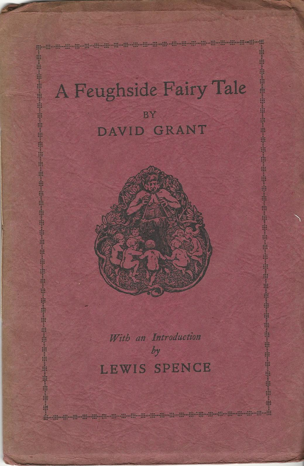Image for A Feughside Fairy Tale and The Sounin' o' the Kirk.