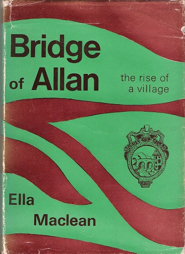 Image for Bridge of Allan: The Rise of a Village.