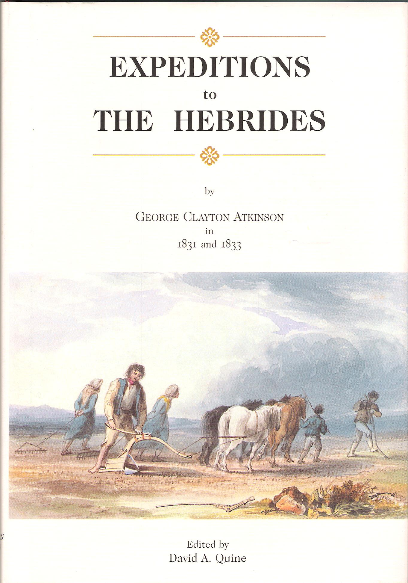 Image for Expeditions to the Hebrides by George Clayton Atkinson in 1831 and 1833.