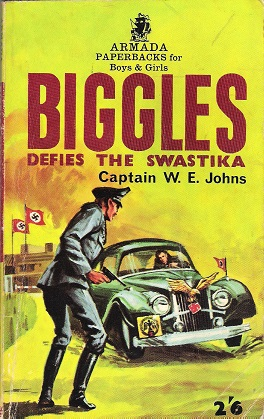 Image for Biggles Defies the Swastika.