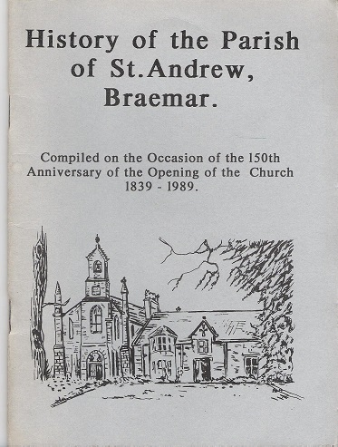 Image for History of the Parish of St  Andrew, Braemar.