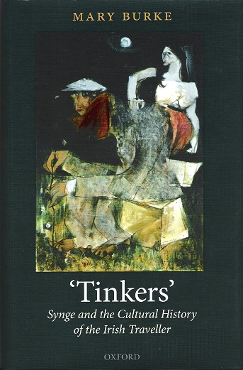 Image for Tinkers: Synge and the Cultural History of the Irish Traveller.