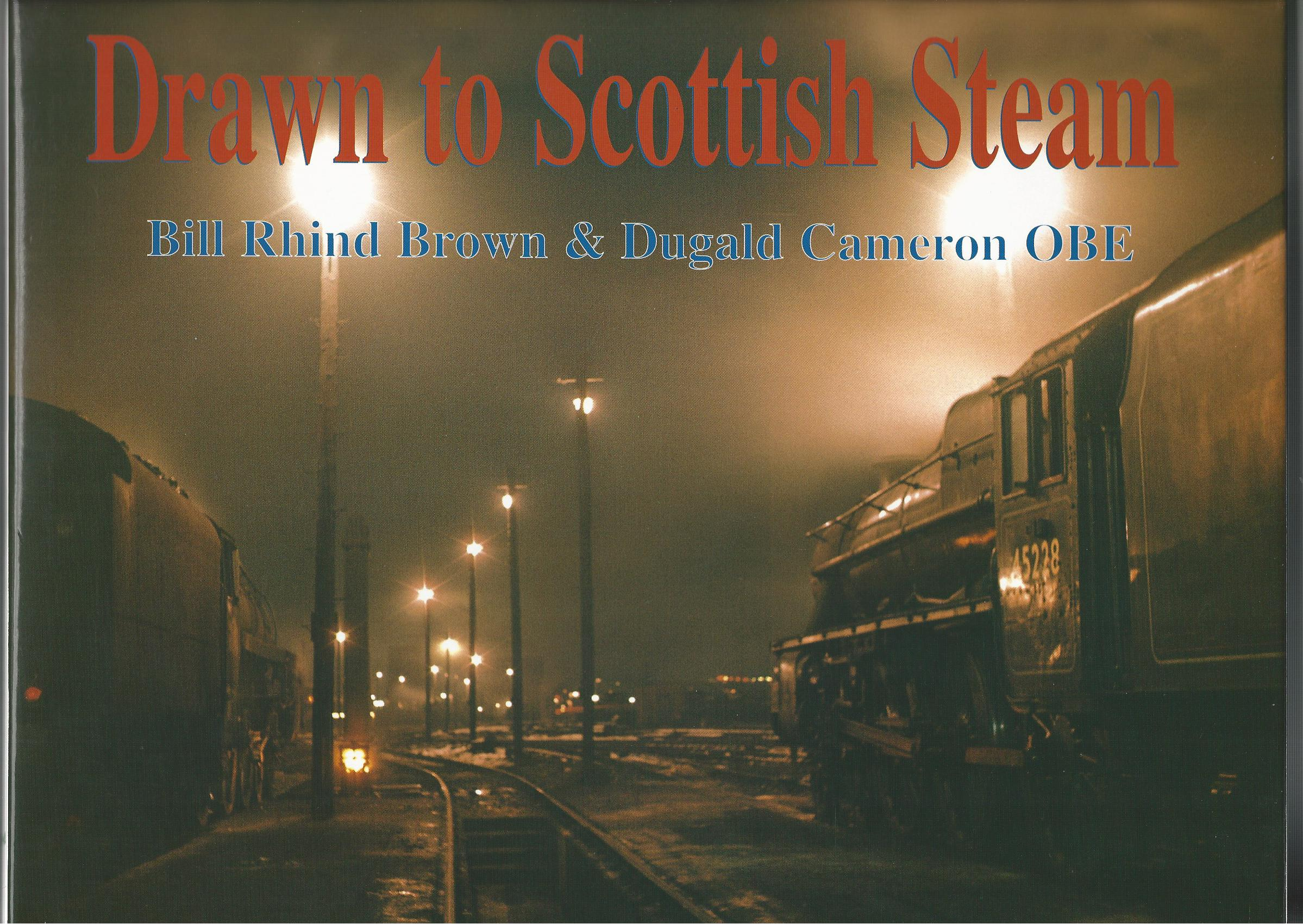 Image for Drawn to Scottish Steam.