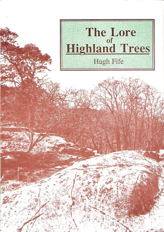Image for The Lore of Highland Trees.