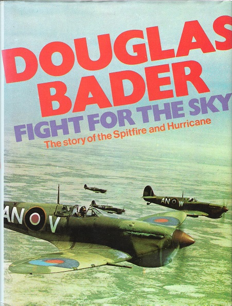 Image for Fight for the Sky: The Story of the Spitfire and Hurricane.