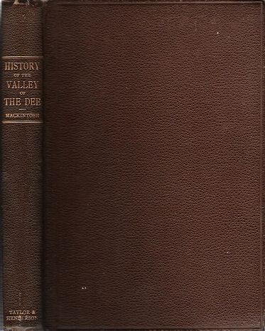 Image for History of the Valley of the Dee.