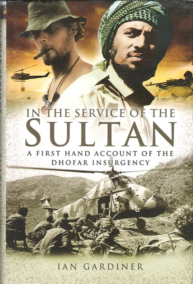 Image for In the Service of the Sultan: A First Hand Account of the Dhofar Insurgency.