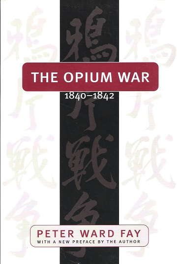 Image for The Opium War 1840-1842.