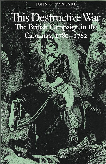 Image for This Destructive War: The British Campaign in the Carolinas, 1780-1782.