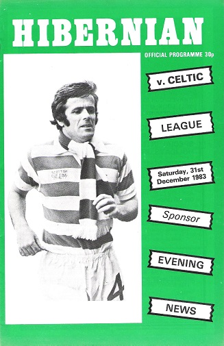 Image for Hibernian Official Programme Hibernian v. Celtic, Saturday 31 December 1983.