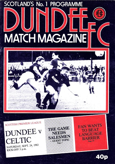 Image for Dundee F. C. Match Magazine Dundee v Celtic Sat. Sept 29, 1984.