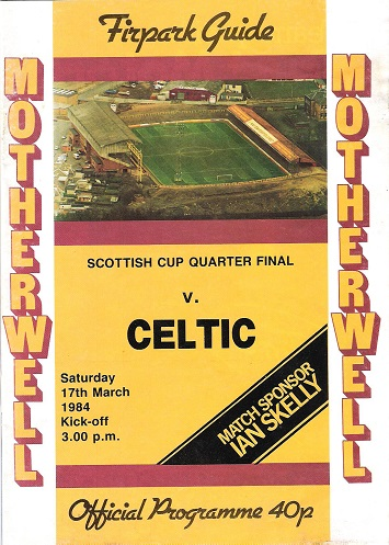 Image for Motherwell F.C.Scottish Cup Quarter Final v. Celtic.