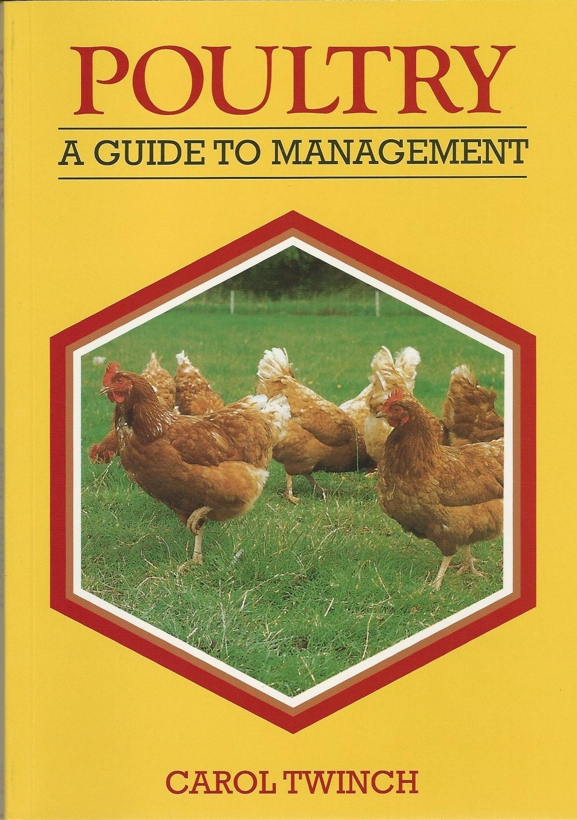 Image for Poultry: A Guide to Management.