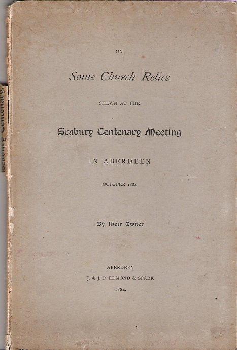 Image for On Some Relics Shewn At The Seabury Centenary Meeting in Aberdeen, October 1884 by their Owner.