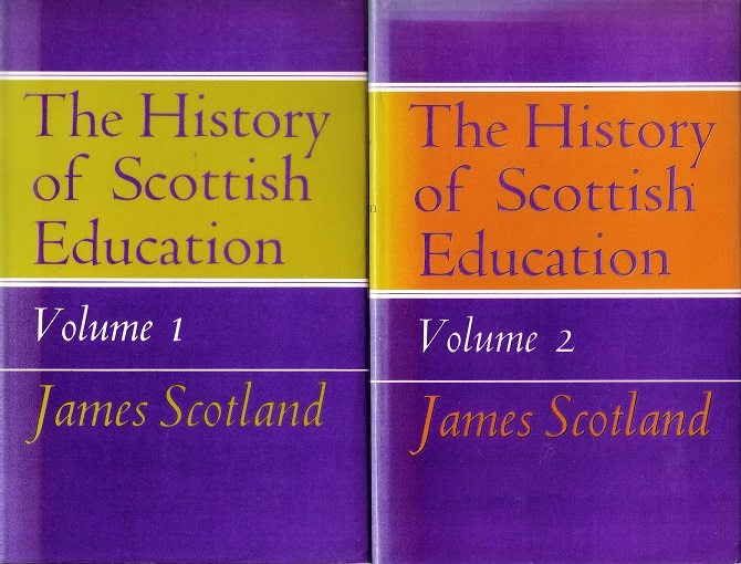 Image for The History of Scottish Education, Two Volumes.