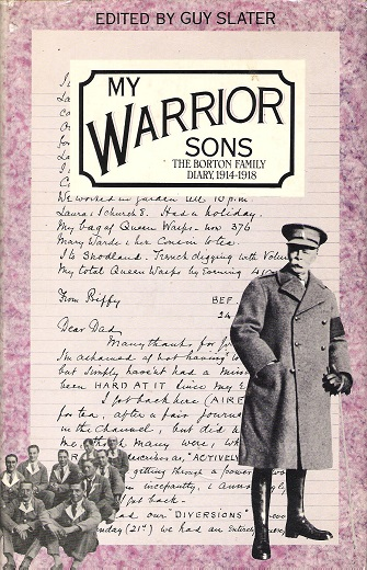 Image for My Warrior Sons: The Borton Family Diary, 1914-1918.