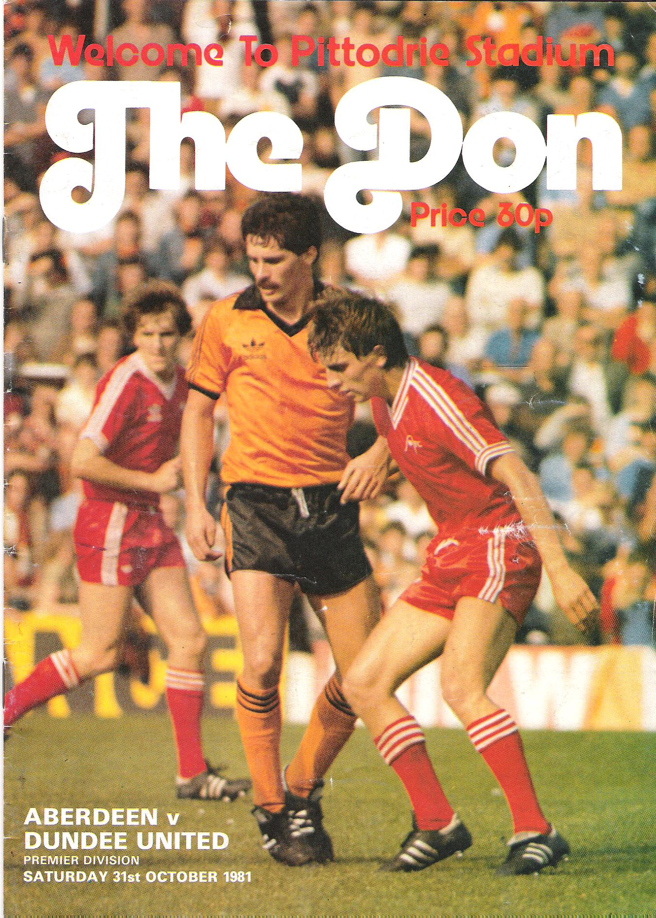 The Don. Premier Division: Aberdeen v.  Dundee United. Saturday 31st October 1981.