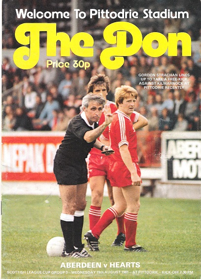 The Don. Premier Division: Aberdeen v. Hearts, Wednesday 19th August 1981.