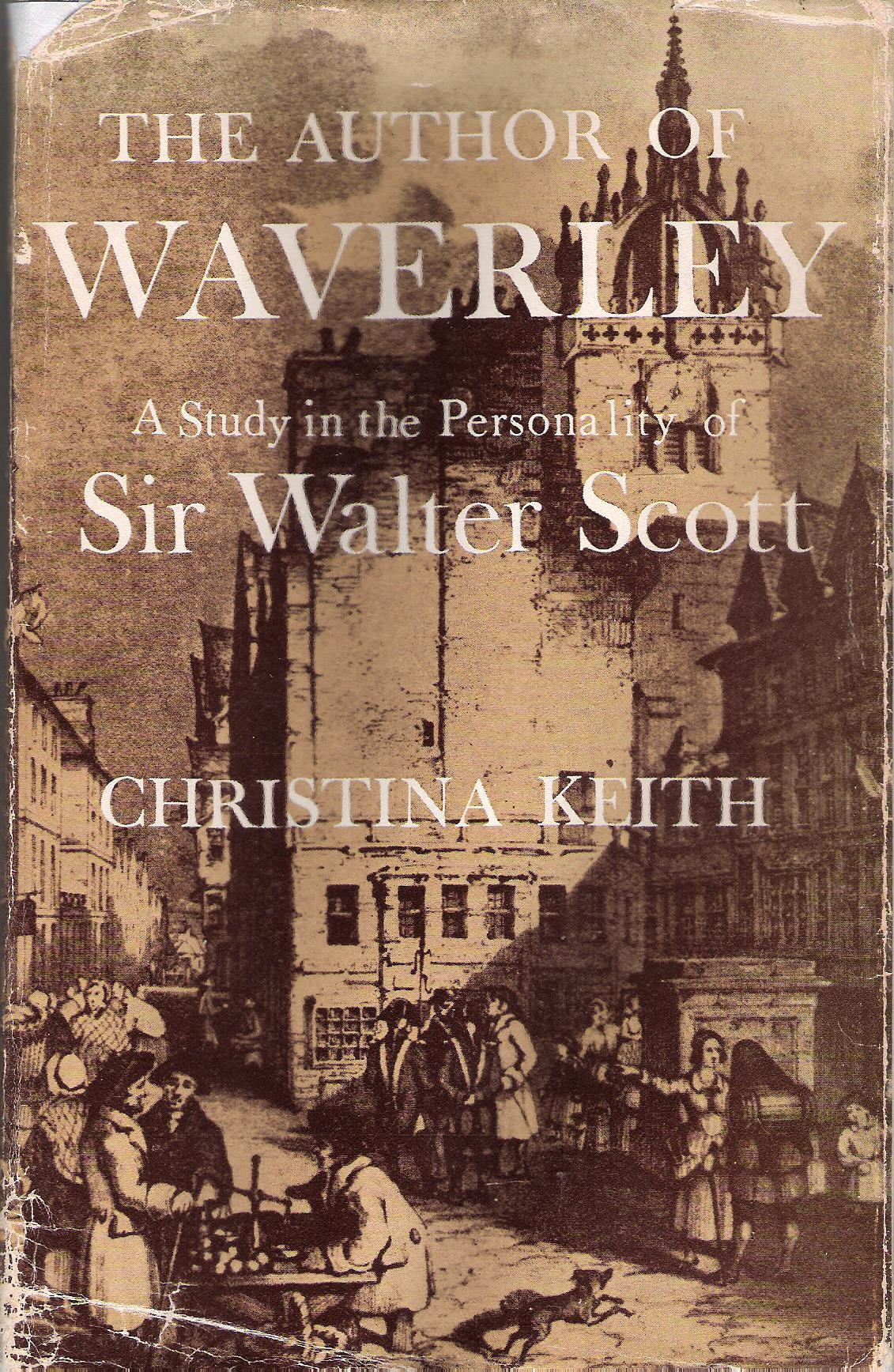 Image for The Author of Waverly: A Study in the Personality of Sir Walter Scott.