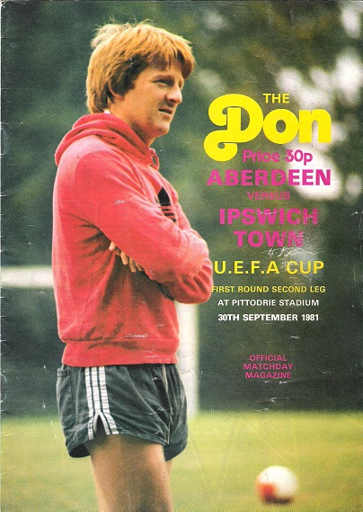 Image for The Don Matchday Magazine. Aberdeen V. Ipswich Town. U.E.F.A.Cup First round second leg, 30th September 1981.