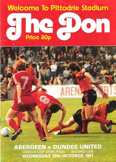 Image for The Don Matchday Magazine. Aberdeen v. Dundee, League Cup Semi-Final, Second Leg Wednesday 28th October 1981.