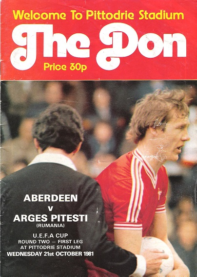 Image for The Don Matchday Magazine. Aberdeen v.  Arges Piteste (Rumania), UEFA Cup Round Two - First Leg on Wednesday 21st October 1981.