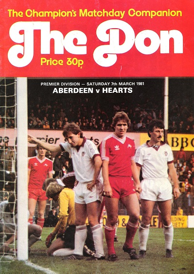 Image for The Don Matchday Magazine. Aberdeen v. Hearts, Premier Division Saturday  7th March 1981.