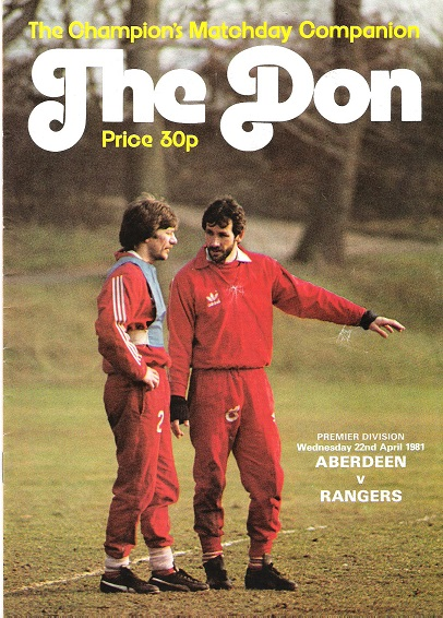 Image for The Don Matchday Magazine. Aberdeen v. Rangers Premier Division Wednesday 22nd April 1981.