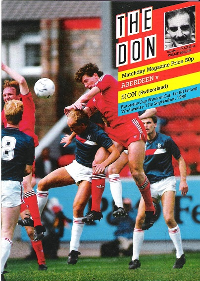 Image for The Don Matchday Magazine.  Aberdeen v. Sion (Switzerland), European Cup Winners Cup, 1st Rd Leg Wedn. 17th September 1986.
