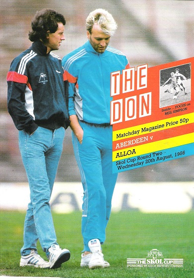 Image for The Don. Matchday Magazine.  Aberdeen v. Alloa. Skol Cup Round Two, Wed. 20th August 1986.