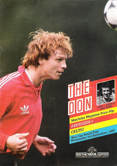 Image for The Don. Matchday Magazine.  Aberdeen v. Celtic. Skol Cup Round Four Wed. 3rd September 1986.