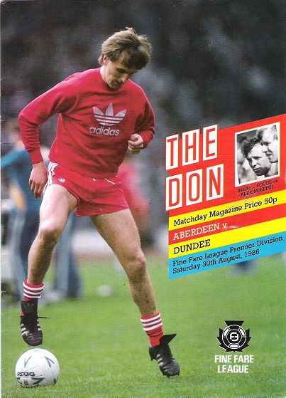 Image for The Don. Matchday Magazine.  Aberdeen v. Dundee, Fine Fare League Premier Division Sat. 30th August 1986.