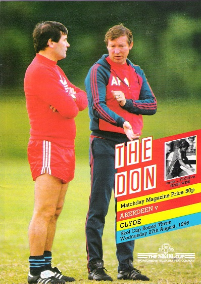 Image for The Don. Matchday Magazine.  Aberdeen v. Clyde, Skol Cup Round Three, Wed. 27th August 1986.