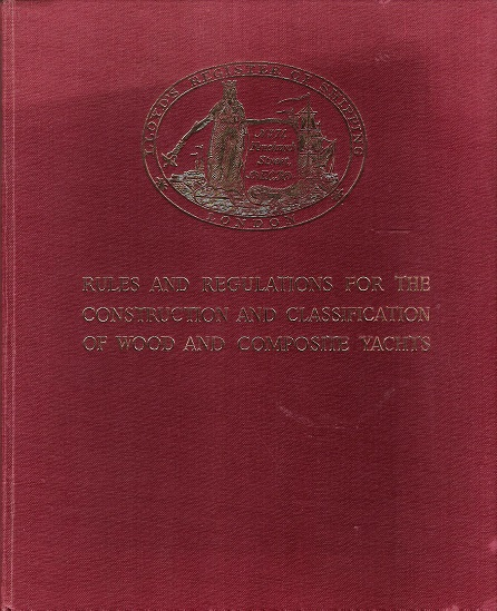 Image for Rules and Regulations for the Construction and Classification of Wood and Composite Yachts Volume 1.