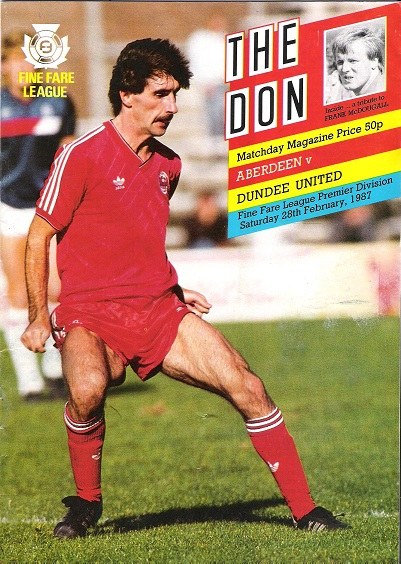 Image for The Don. Matchday Magazine Aberdeen v. Dundee United, Sat. 28th Feb 1987.