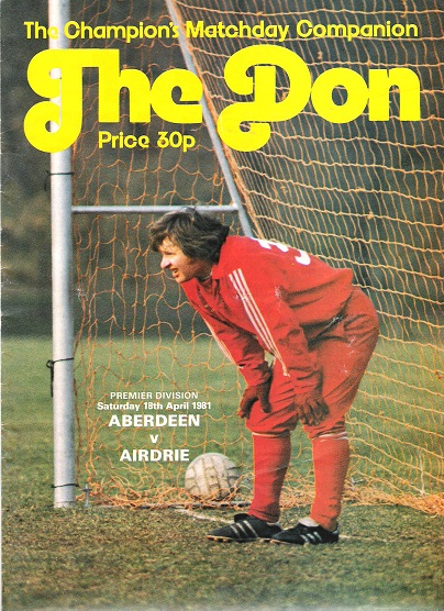 Image for The Don. Matchday Magazine Aberdeen v. Airdrie Premier Division Sat. 18th April 1981.