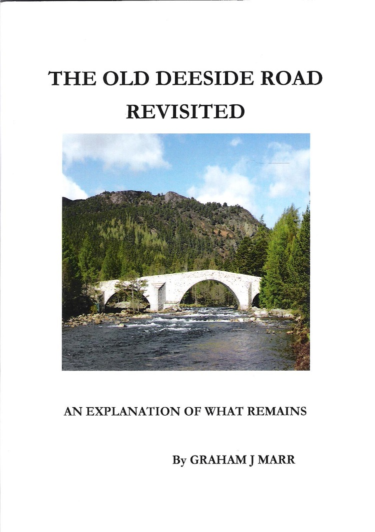 Image for The Old Deeside Road Revisited: An Explanation of what Remains.