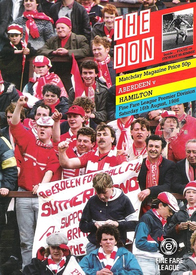 Image for The Don. Matchday Magazine. Aberdeen V. Hamilton. Fine Fare League Premier Division. Sat. 16th August 1986.