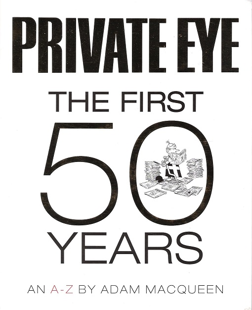 Image for Private Eye: The First 50 Years.