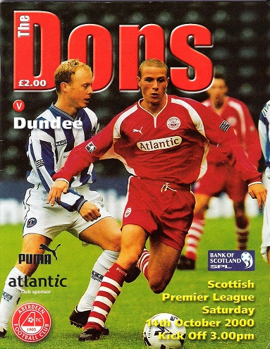 Image for The Dons. Matchday Magazine Scottish Premier League Aberdeen v. Dundee. Saturday 14th October 2000.