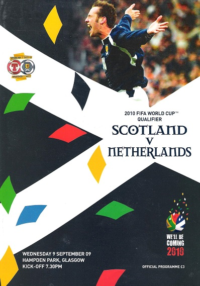 Image for 2010 FIFA World Cup Qualifiers Scotland v. Netherlands Official matchday Magazine, Wednesday  9 September 2009.