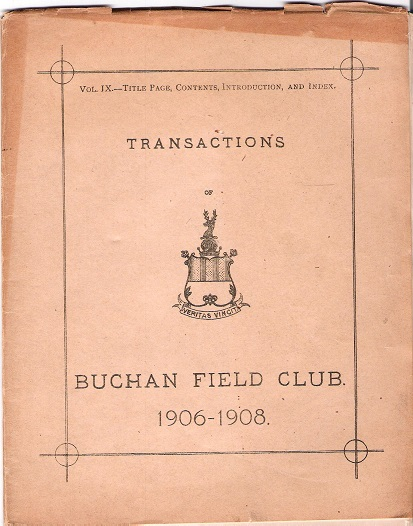 Image for Transactions of the Buchan Field Club 1906-1908: Vol. IX - Title Page, Contents, Introduction and Index.