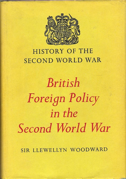 Image for History of the Second World War: British Foreign Policy in the Second World War.