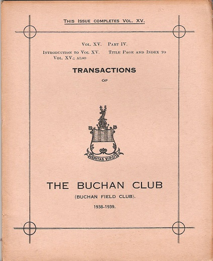 Image for Transactions of the Buchan Field Club Vol, XV Part IV, Introduction to Vol XV, Title Page and Index to Vol, XV.