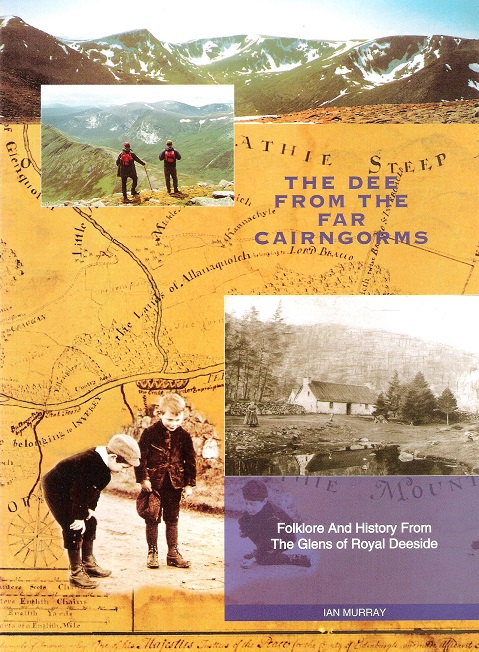 Image for The Dee from the Far Cairngorms: Folklore and History from the Glens of Royal Deeside.
